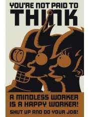 Futurama - Do not Think - plakat
