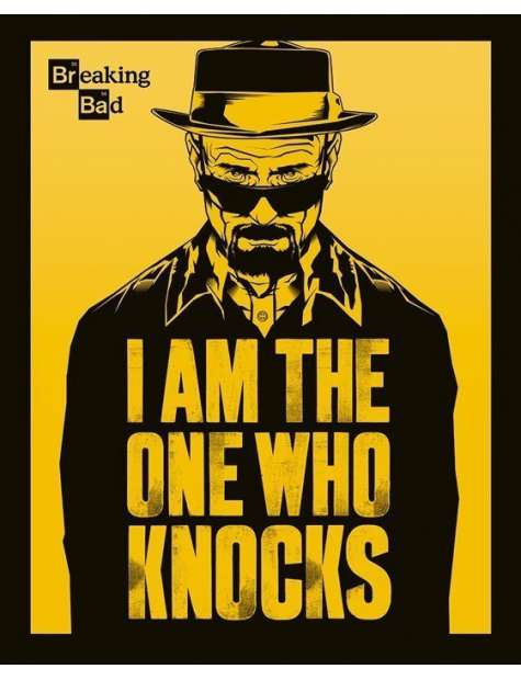 Breaking Bad I am the one who knocks - plakat