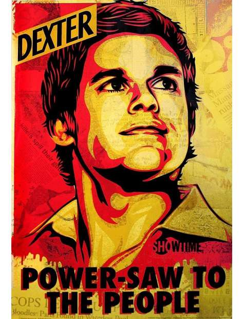Dexter Power - Saw To The People - plakat