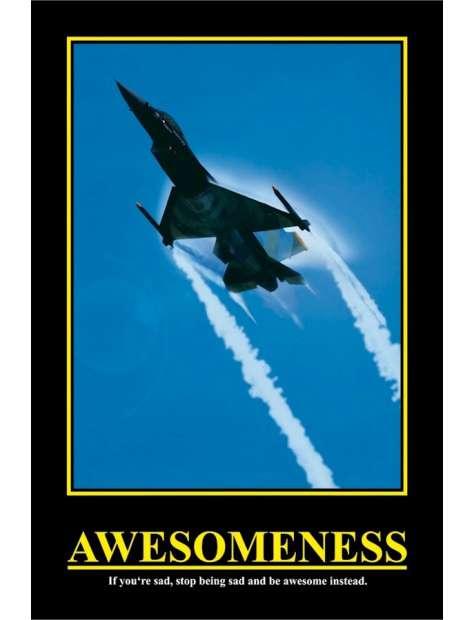 Awesomeness - If you're sad ... - plakat motywacyjny