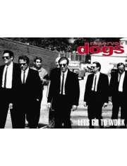 Wściekłe Psy. Reservoir Dogs. Lets Go To Work - plakat