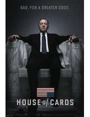 House of Cards. Bad, For a Greater Good. - plakat